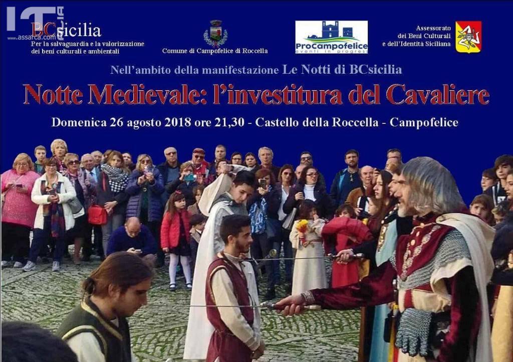 CAMPOFELICE DI ROCCELLA. NOTTE MEDIEVALE: L'INVESTITURA DEL CAVALIERE