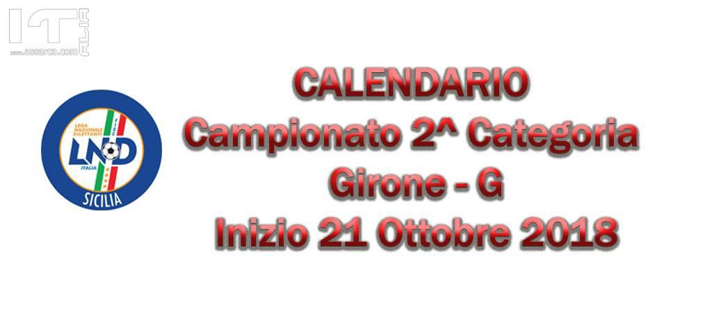 CAMPIONATO 2^ Categoria Girone G - Inizio 21 Ottobre 2018