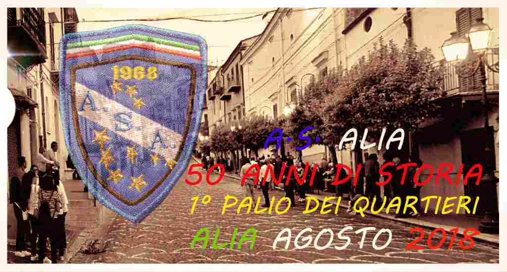 <b>CITTA� DI ALIA ASSOCIAZIONE SPORTIVA ALIA - 1� Palio Dei Quartieri </b>