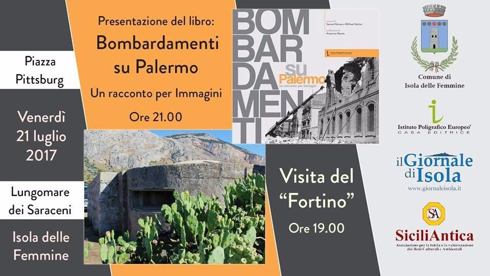 """Isola delle Femmine Visita al fortino militare e presentazione del libro """"Bombardamenti su Palermo"""""""