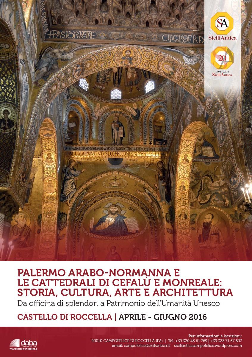 """Al via oggi al Castello di Roccella il seminario """"Palermo arabo-normanna e le cattedrali di Cefalù e Monreale: Storia, cultura, arte e architettura"""""""
