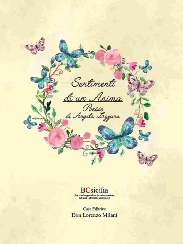 """Ciminna, nell'ambito dell'iniziativa di BCsicilia """"30 Libri in 30 Giorni"""" si presenta il volume """"Sentimenti di un'Anima"""""""
