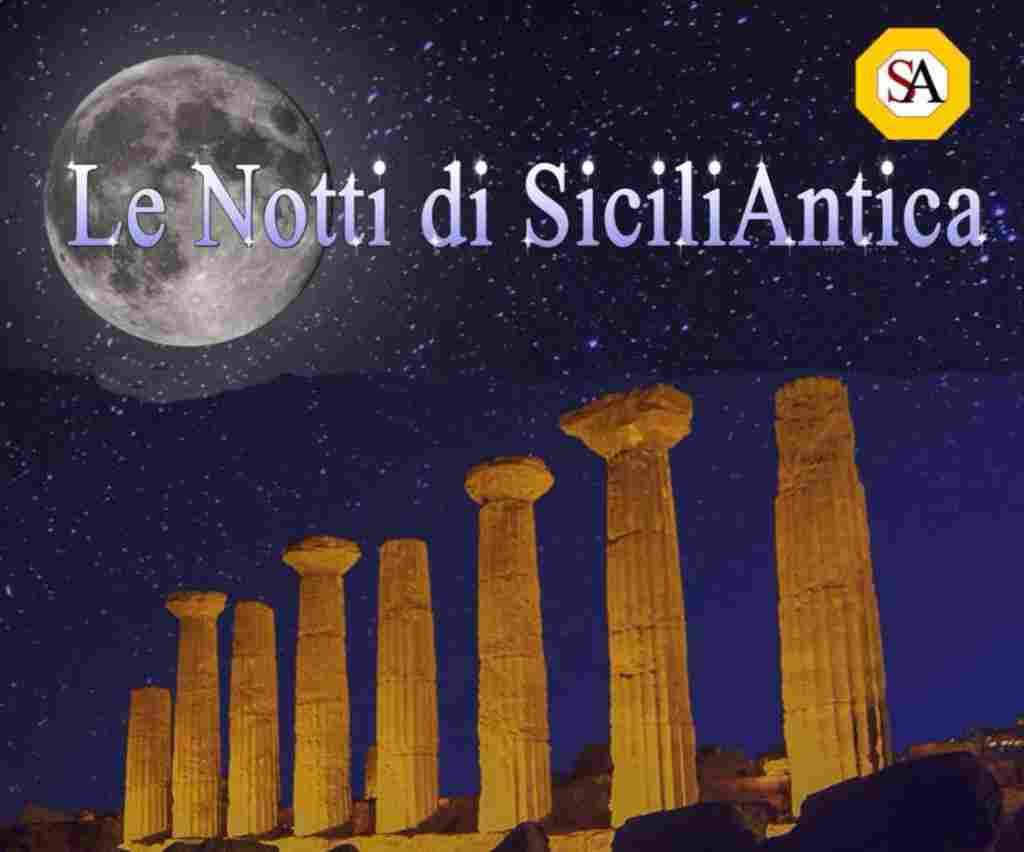 """Al via """"Le Notti di SiciliAntica"""".  50 iniziative per conoscere e valorizzare il territorio"""