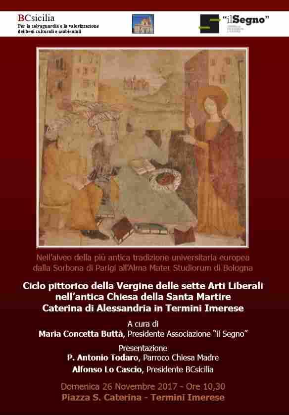 Ciclo pittorico della Vergine delle sette Arti Liberali nell'antica Chiesa della Santa Martire Caterina di Alessandria in Termini Imerese