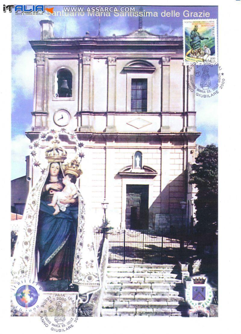 MARIA SS. DELLE GRAZIE - ALIA ANNULLO FILATELICO ANNO GIUBILARE 2000 ESISTENTE IN SOLE 10 COPIE