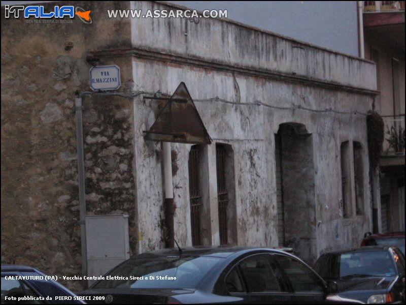 Vecchia Centrale Elettrica Sireci e Di Stefano