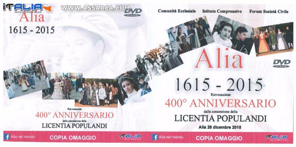 Alia 1615 - 2015 400° Anniversario