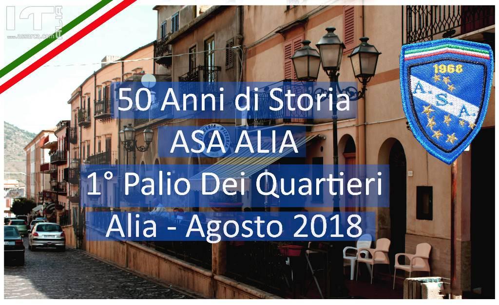 CITTA'  DI  ALIA   ASSOCIAZIONE  SPORTIVA  ALIA - 1° Palio Dei Quartieri - Progetto ideato e curato da Nino Gancitano -  ALIA  Agosto 2018
