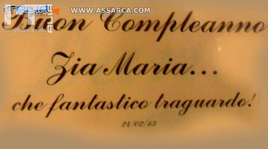 COMPLEANNO DELLA ZIA MARIA CANNICI -90 ANNI - CALTANISSETTA 24 FEBBRAIO 2013 -