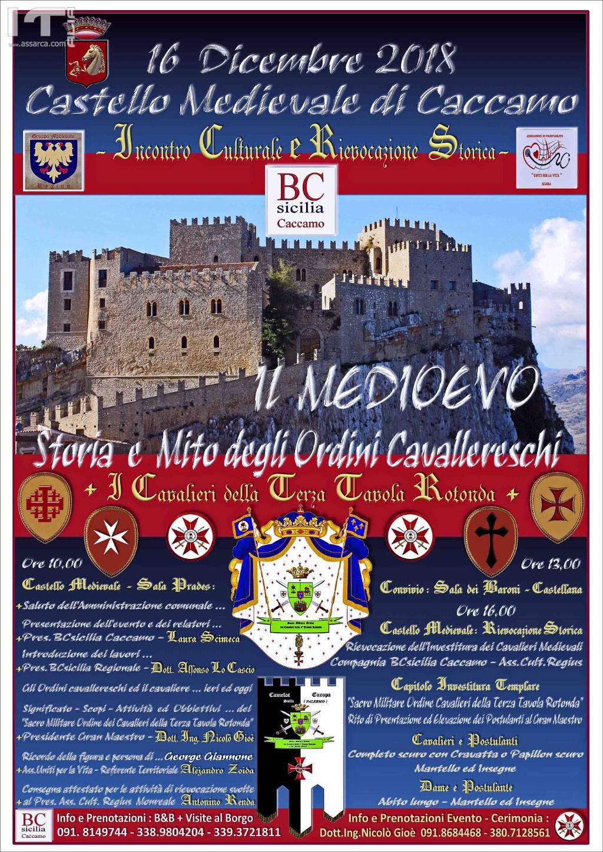 Castello di Caccamo. Incontro Culturale e Rievocazione Storica: Il Medioevo, storia e mito degli ordini cavallereschi