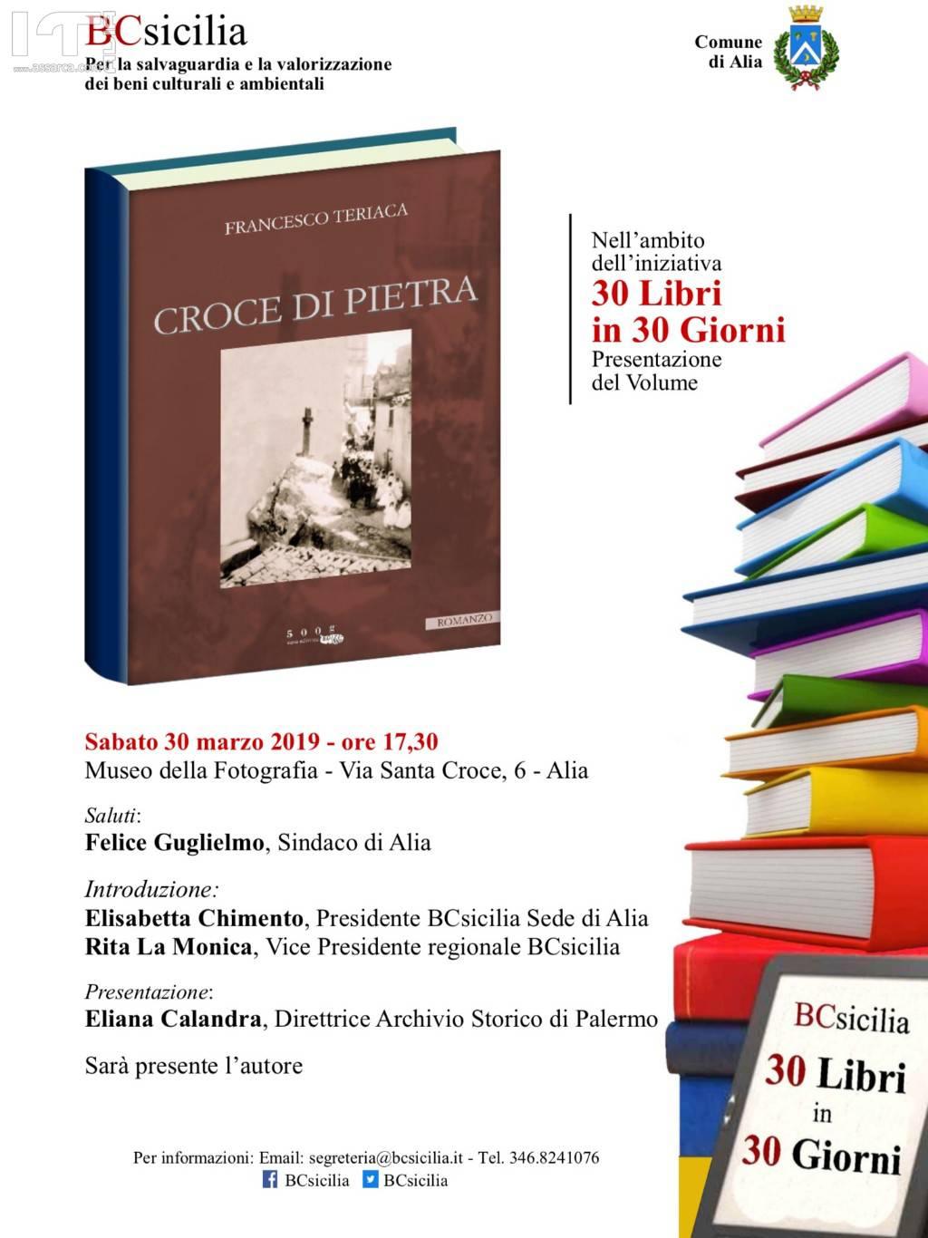 """30 GIORNI IN 30 LIBRI"" PRESENTAZIONE VOLUME DI FRANCESCO TERIACA ""CROCE DI PIETRA""."