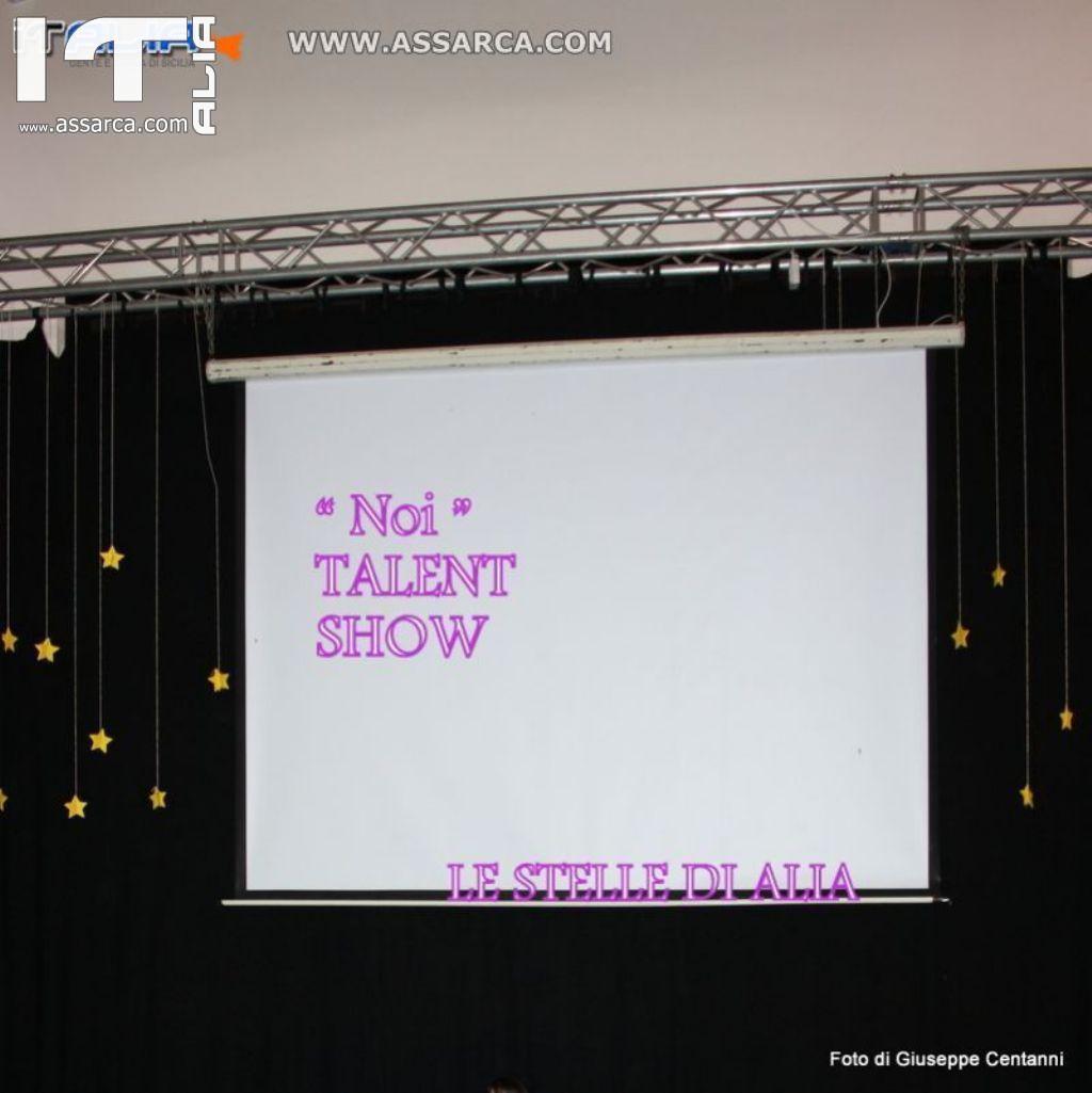 NOI TALENT SHOW      2^ EDIZIONE
