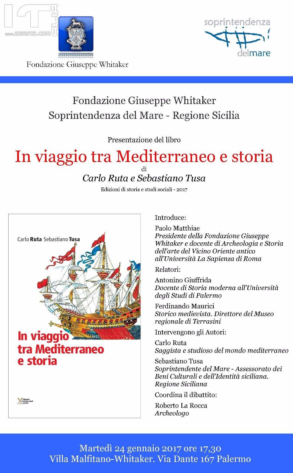 """Presentazione del libro In """"Viaggio tra Mediterraneo e storia"""" di Carlo Ruta e Sebastiano Tusa"""