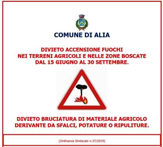 DIVIETO ACCENSIONE FUOCHI NEI TERRENI AGRICOLI E NELLE ZONE BOSCATE DAL 15 GIUGNO AL 30 SETTEMBRE.