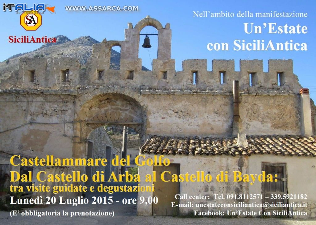 SICILIANTICA - DAL CASTELLO DI ARBA AL CASTELLO DI BAYDA:...