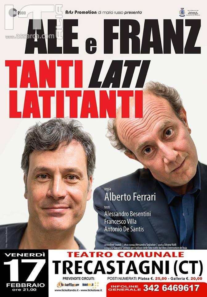 Ale e Franz Tanti Lati – Latitanti Venerdi 17 Febbraio ore 21 Teatro Comunale – Trecastagni