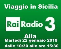 """AD ALIA """"VIAGGIO IN SICILIA RAI RADIO 3""""."""