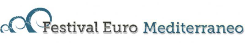 SIRACUSA: Al via Il 12 luglio 2014 il Festival Euro Mediterraneo a Siracusa
