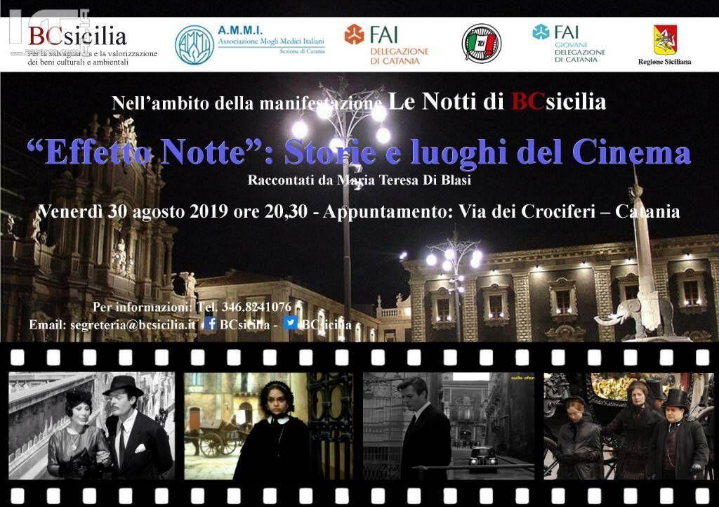 """Le Notti di BCsicilia. Catania, """"Effetto Notte"""": Storie e luoghi del Cinema."""