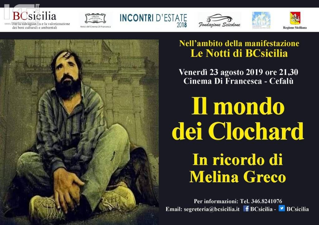 Notti di BCsicilia: Cefalù, Il mondo dei Clochard - In ricordo di Melina Greco.