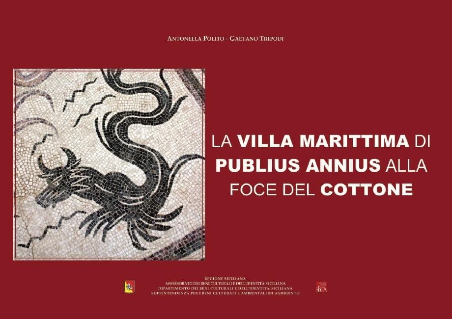 """Agrigento, nell'ambito dell'iniziativa di BCsicilia """"30 Libri in 30 Giorni"""" si presenta il volume """"La villa marittima di Publius Annius alla foce del Cottone"""""""