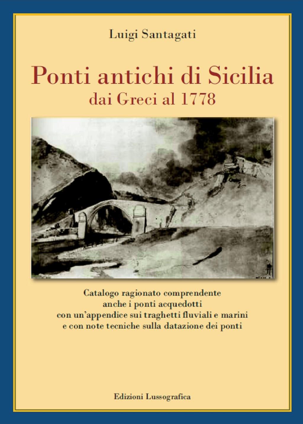 """Altavilla Milicia, nell'ambito dell'iniziativa di BCsicilia """"30 Libri in 30 Giorni"""" si presenta il volume """"Ponti antichi di Sicilia, dai Greci al 1778"""""""