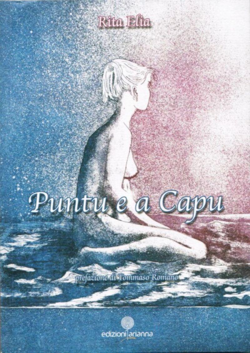 """Caccamo. Presentazione del libro di Rita Elia """"Puntu e a Capu"""""""