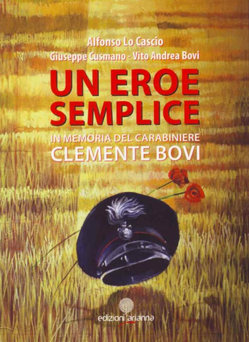 Bagheria, presentazione del libro �Un eroe semplice� dedicato al Carabiniere Clemente Bovi
