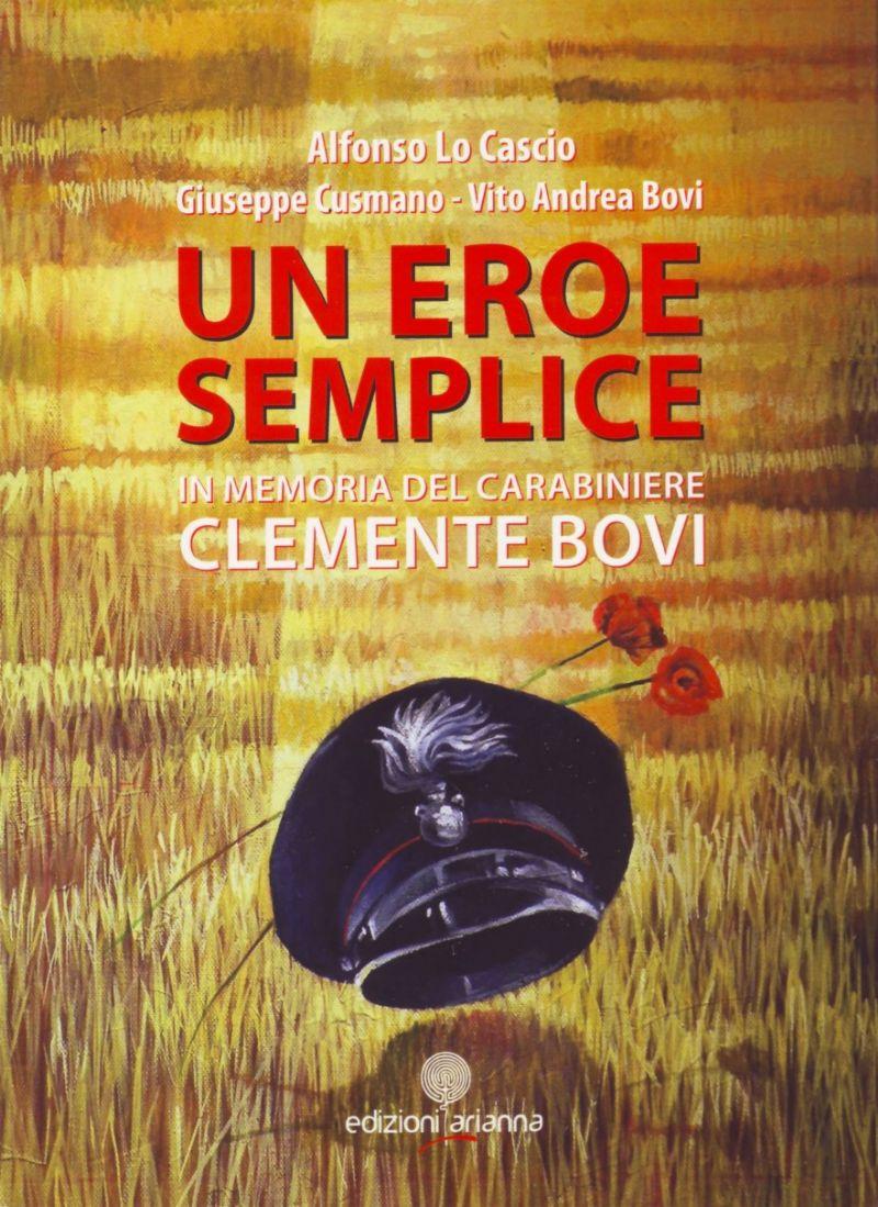 CIMINNA (PA) - Presentazione del libro ?Un eroe semplice? dedicato al Carabiniere Clemente Bovi
