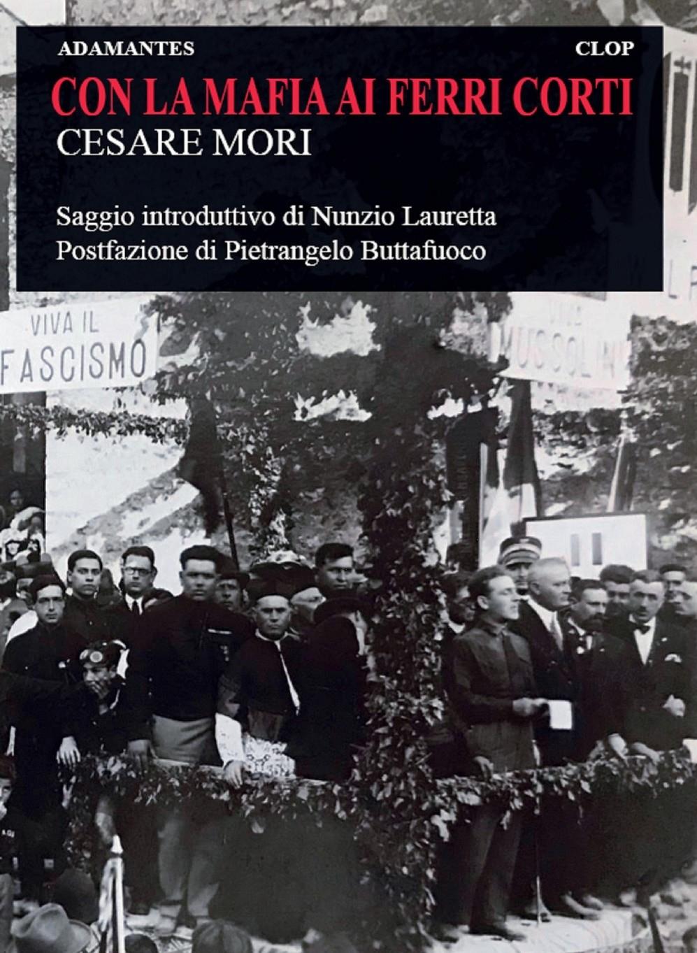 """Misilmeri, nell'ambito dell'iniziativa di BCsicilia """"30 Libri in 30 Giorni"""" si presenta a il volume """"Con la mafia ai ferri corti"""" di Cesare Mori"""