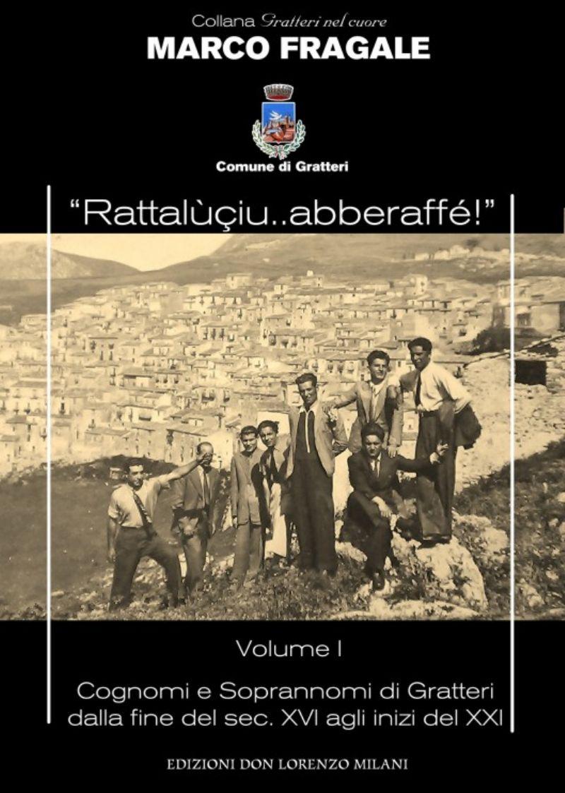 """GRATTERI (PA) - Presentazione del libro di Marco Fragale su """"Cognomi e Soprannomi di Gratteri"""""""