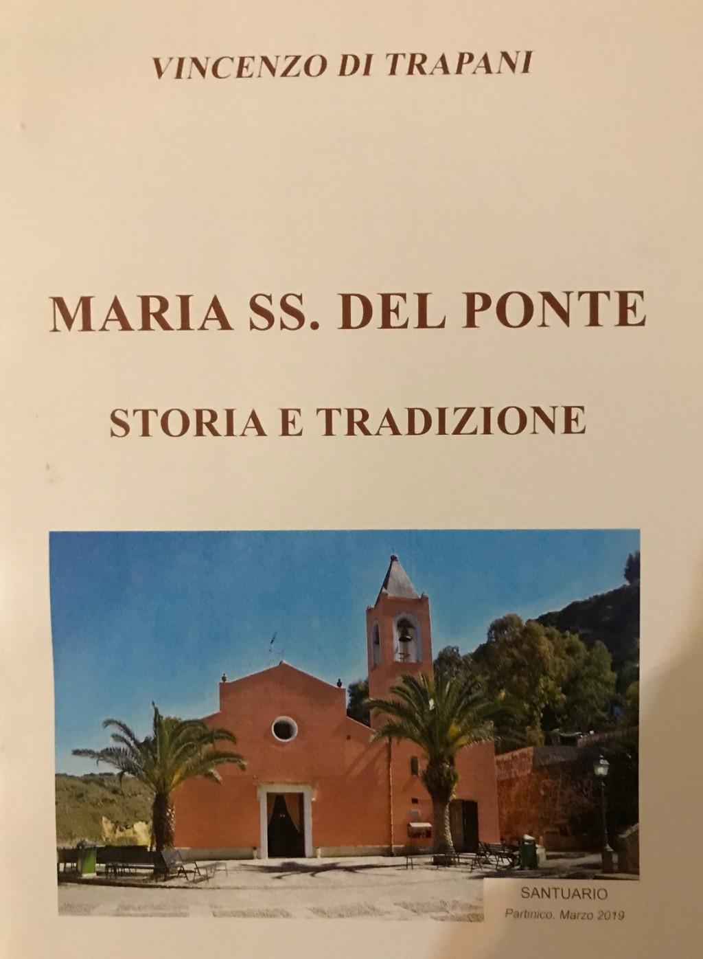 Nell�ambito dell�iniziativa di BCsicilia �30 Libri in 30 Giorni� si presenta a Partinico il volume �Maria SS. del Ponte, storia e tradizioni�