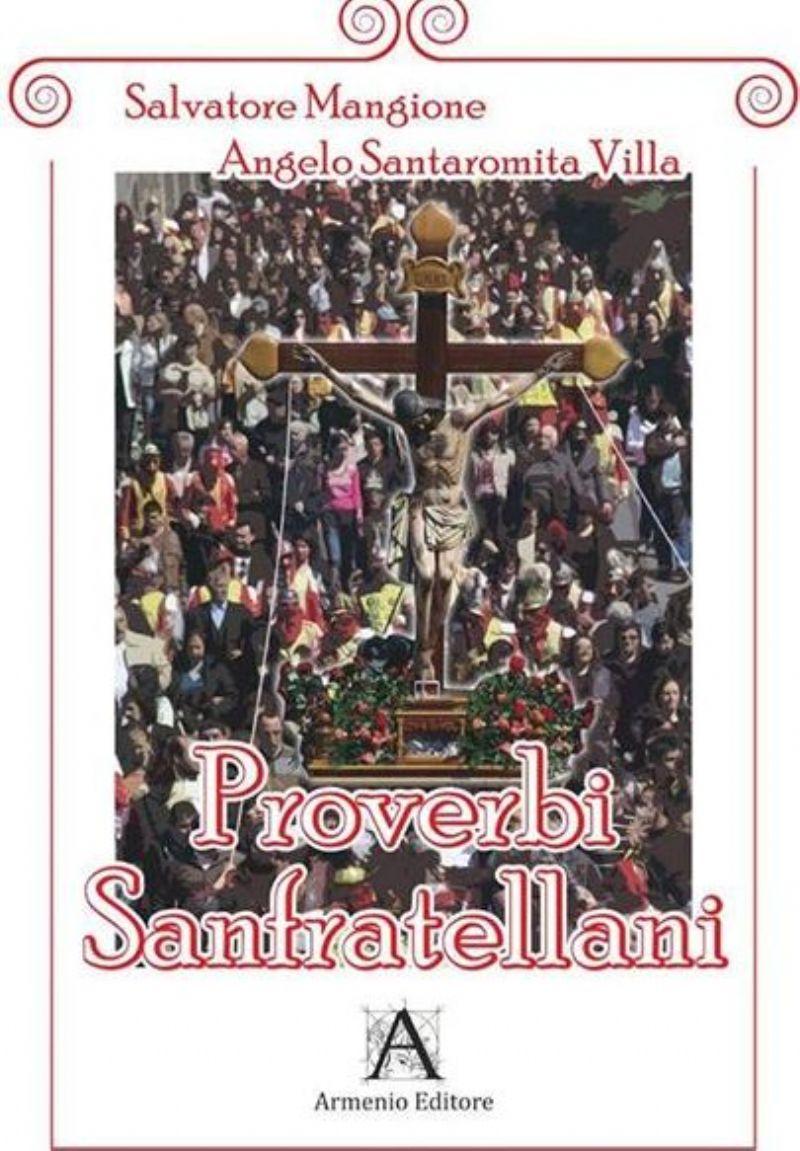"""Brolo (ME) - Presentazione del Volume """"Proverbi Sanfratellani"""" di Salvatore Mangione"""