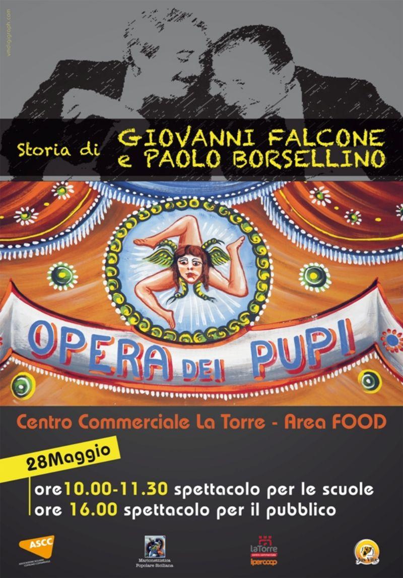 La storia di Giovanni Falcone e Paolo Borsellino interpretata dall`opera dei pupi al Centro commerciale La Torre