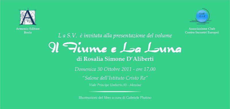 """MESSINA - Presentazione del libro """"Il Fiume e la Luna"""" di Rosalia Simone d`Aliberti"""