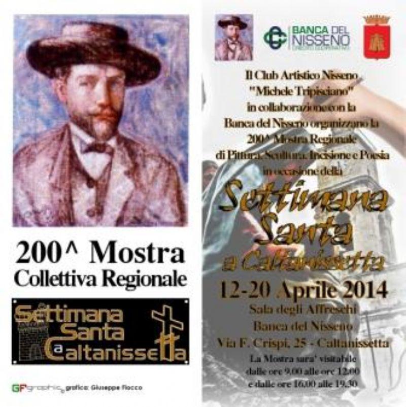 CALTANISSETTA: La 200^ Mostra regionale di pittura, scultura, incisione e poesia in occasione della Settimana Santa di Caltanissetta.