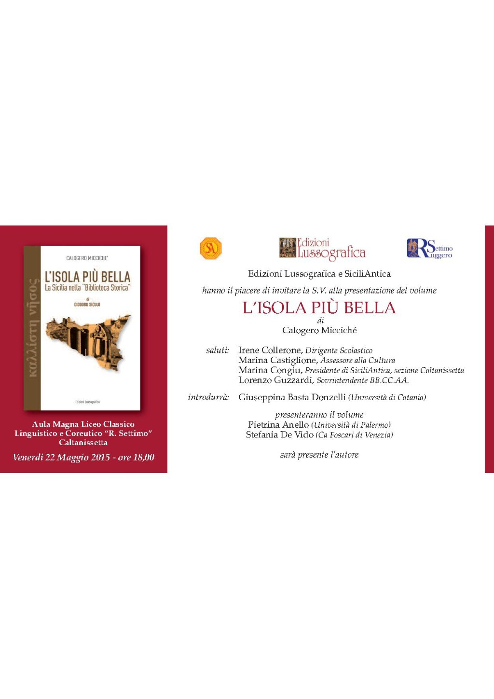 """CALTANISSETTA - PRESENTAZIONE DEL LIBRO """"L`ISOLA PIU` BELLA"""" DI CALOGERO MICCICHE`"""