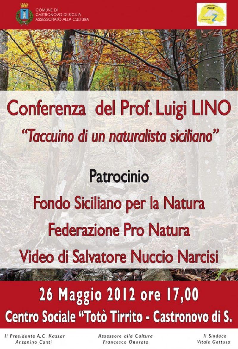 CASTRONOVO DI SICILIA (PA) : ?Taccuino di un naturalista siciliano?, conferenza di Luigi Lino