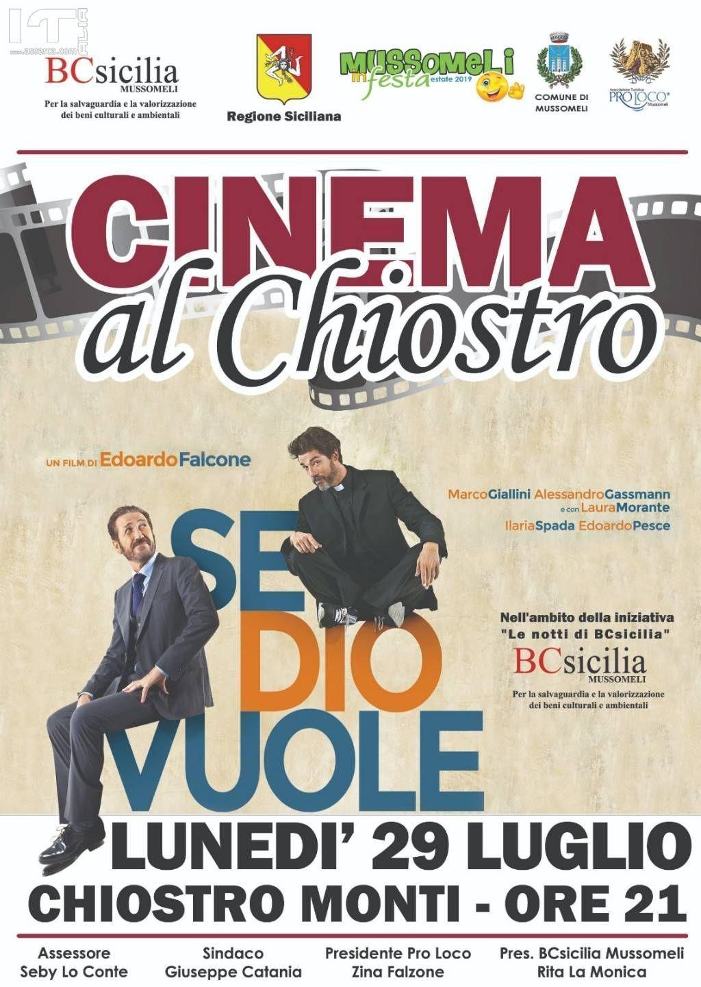 """Nell'ambito della manifestazione Le Notti di BCsicilia. Mussomeli, Cinema al chiostro: """"Se Dio vuole""""."""