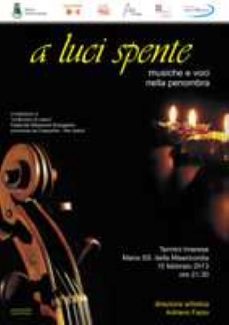 �A luci spente � musiche e voci nella penombra�, concerto alla chiesa Maria SS. della Misericordia il 15 febbraio