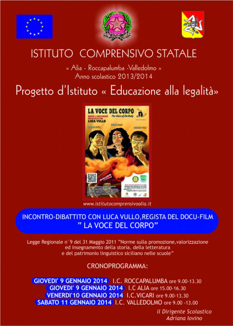 """Progetto d`Istituto """"Educazione alla legalità"""": Incontro con LUCA VULLO regista del film """"LA VOCE DEL CORPO"""""""