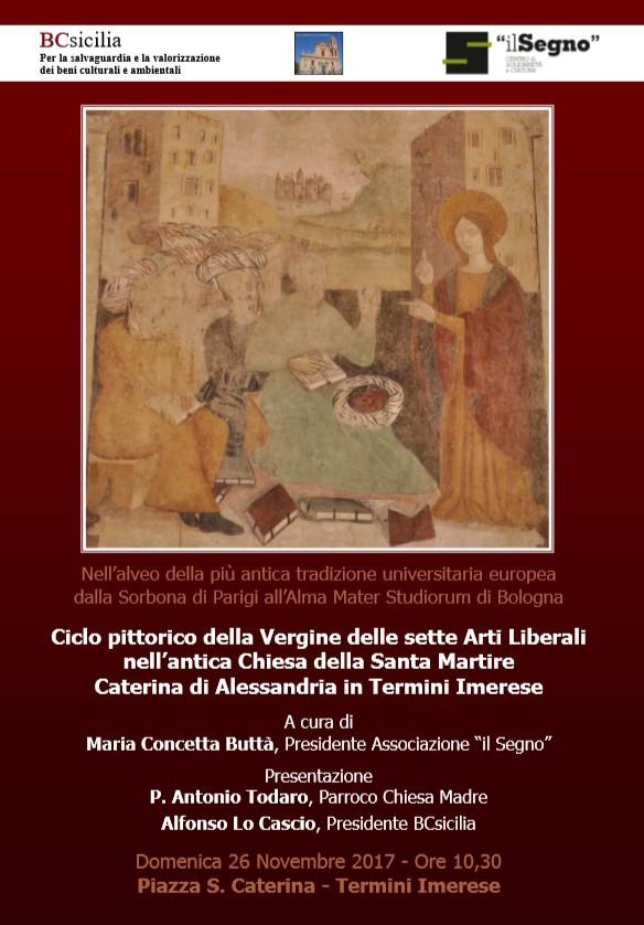 Ciclo pittorico della Vergine delle sette Arti Liberali nell�antica Chiesa della Santa Martire Caterina di Alessandria in Termini Imerese