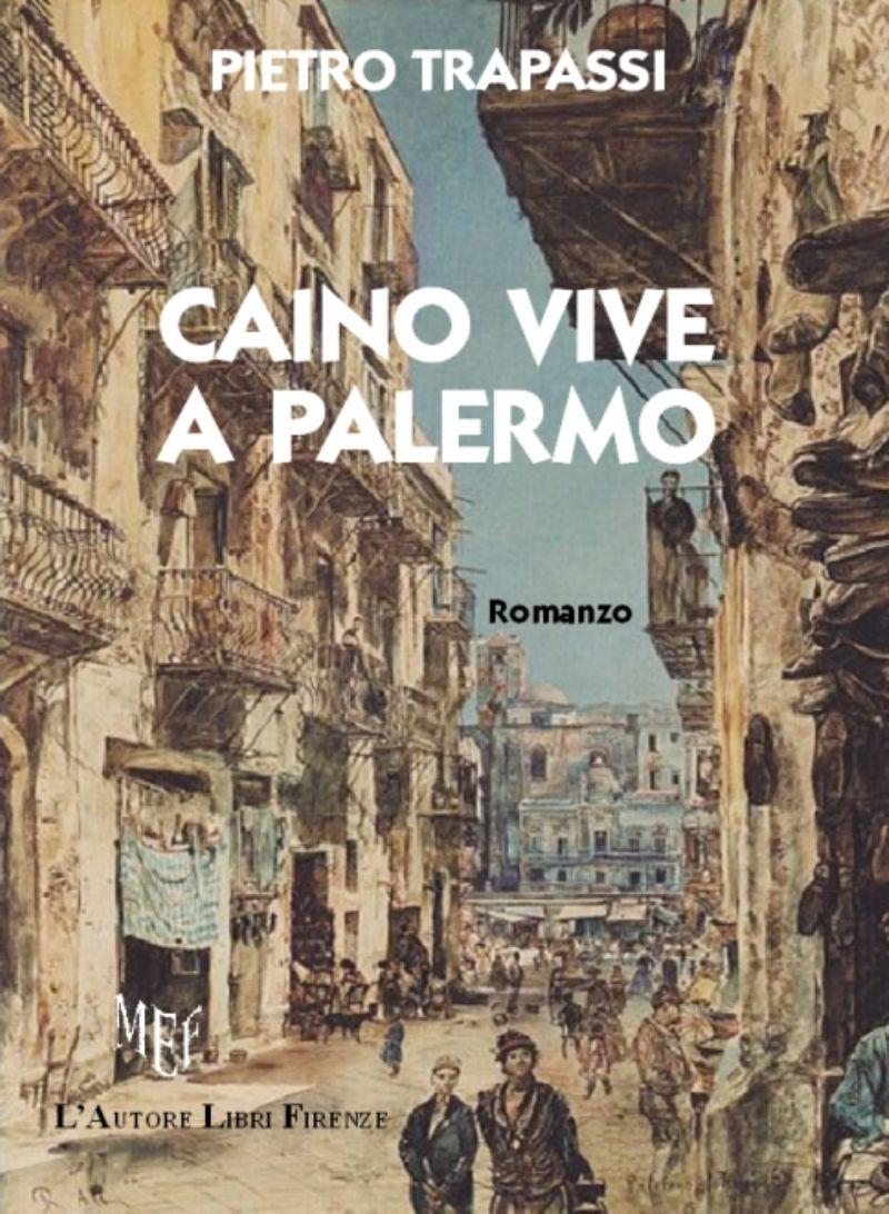 Caino vive a Palermo di Pietro Trapassi
