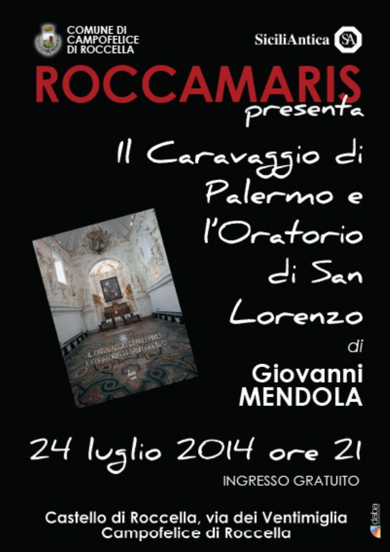 �Il Caravaggio di Palermo e l�Oratorio di San Lorenzo� al Castello di Roccella