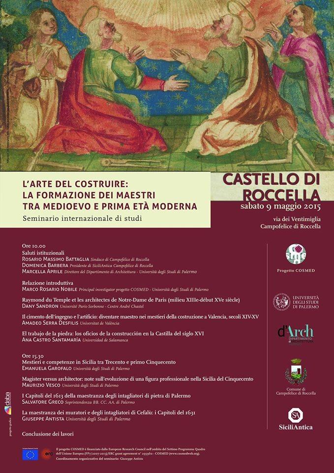 """Al Castello di Roccella il seminario internazionale """" L`Arte del costruire. La formazione dei maestri tra Medioevo e Prima et� moderna"""""""