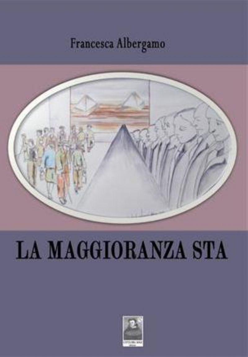 CASTRONOVO DI SICILIA (PA) - Presentazione del libro ?La maggioranza sta? di Francesca Albergamo