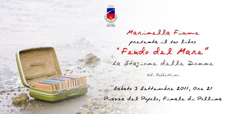 """FINALE DI POLLINA  (PA) - Presentazione del romanzo di Marinella Fiume """"Feudo del mare - La stagione delle donne"""""""