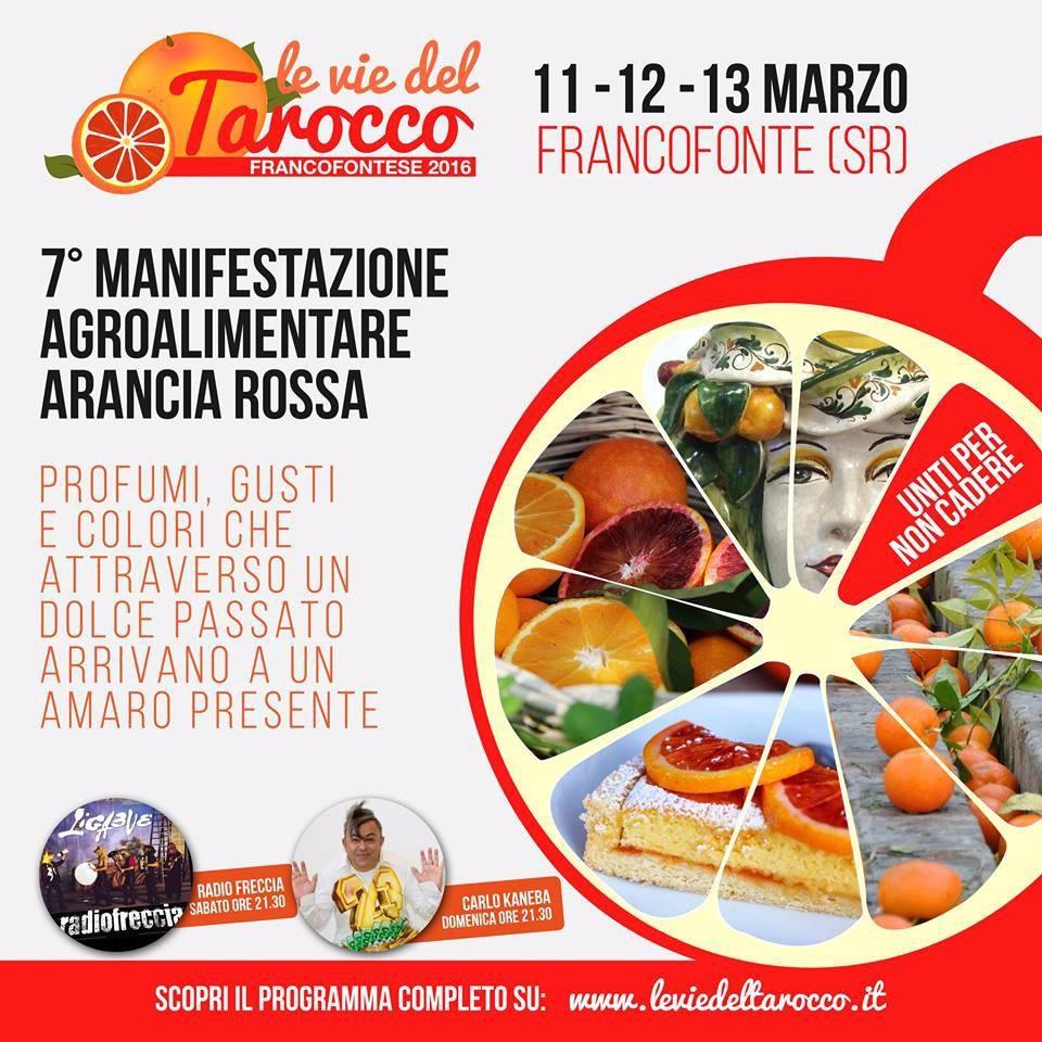 A Francofonte (SR), VII^ manifestazione AGROALIMENTARE  dell`Arancia Rossa.   11-12- e 13 marzo 2016