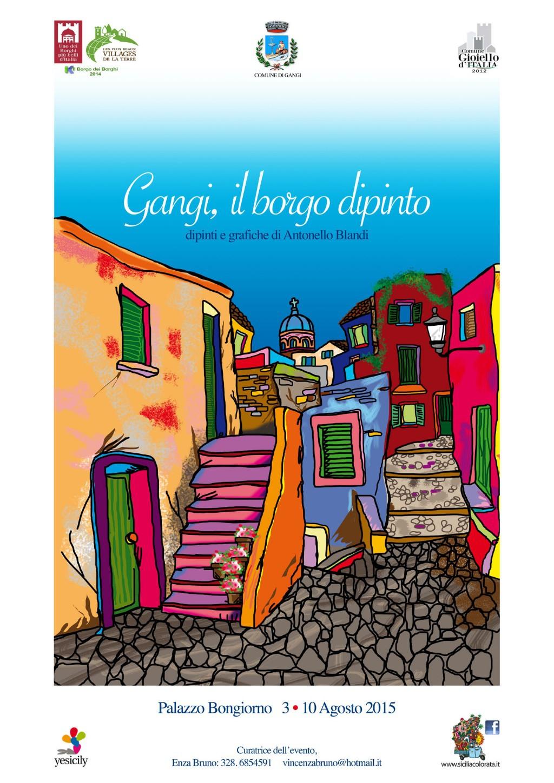 """""""Gangi, il borgo dipinto"""" - Dipinti e Grafiche di Antonello Blandi"""