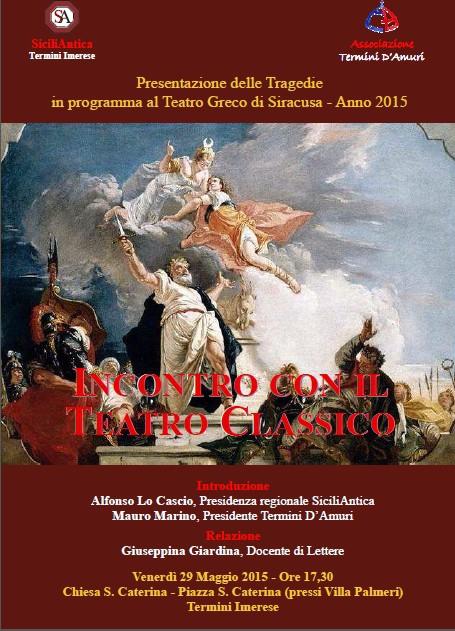 Presentazione delle Tragedie  in programma al Teatro Greco di Siracusa